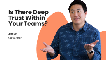Is There Deep Trust Within Your Teams?